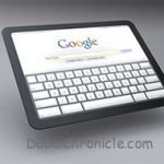 Competitively priced Google Tablet expected in July