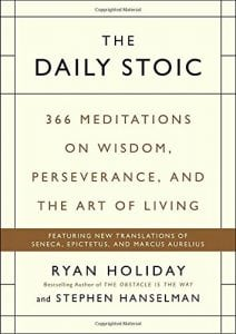 the-daily-stoic-366-meditations-on-wisdom-perseverance-and-the-art-of-living